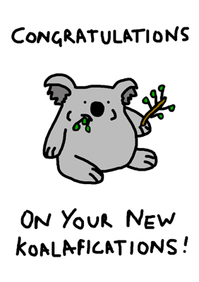 Congratulations on your new koalafications!